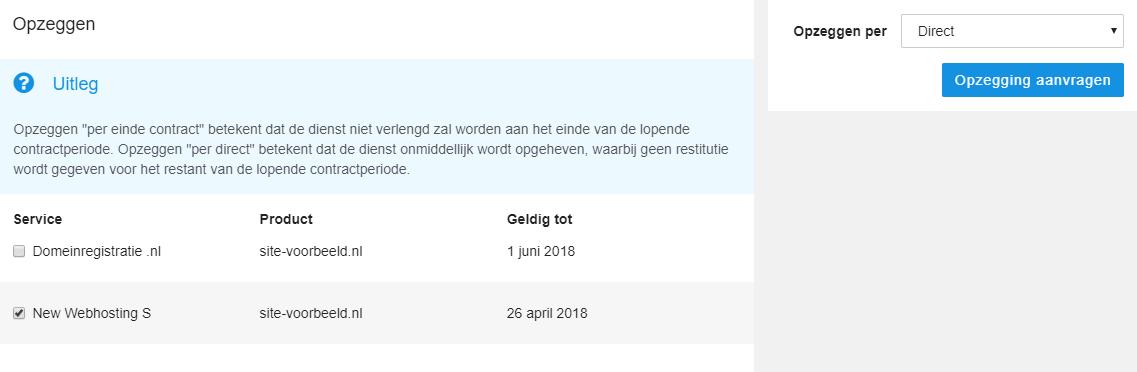 Vink alleen het webhostingpakket aan en klik op 'Opzegging aanvragen'