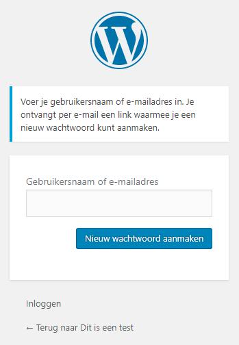 Voer hier het e-mailadres in waar je je WordPress website mee hebt aangemaakt.