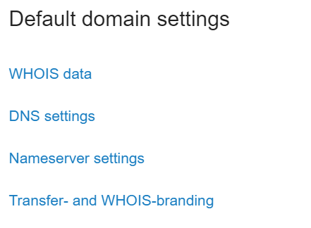 An overview of the default domain settings